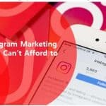 15 Instagram Marketing Tips You Can't Afford to Ignore